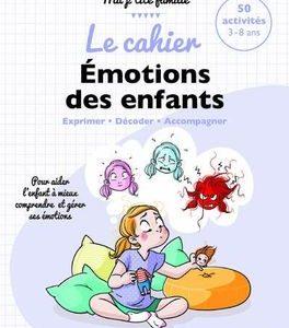 Le cahier émotions des enfants de Gilles Diederichs